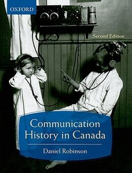 Book Communication History in Canada by Daniel J. Robinson