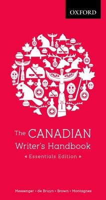 Book The Canadian Writers Handbook: Essentials Edition by William E. Messenger