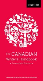 The Canadian Writers Handbook: Essentials Edition
