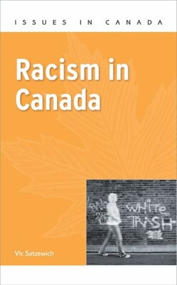 Book Racism in Canada by Vic Satzewich