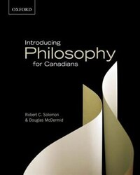 Introducing Philosophy for Canadians: A Text with Integrated Readings, Canadian Edition