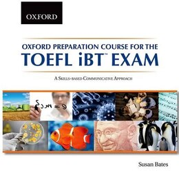 Book Oxford Preparation Course for the TOEFL iBT Exam Audio CD: A Skills-based Communicative Approach by Susan Bates