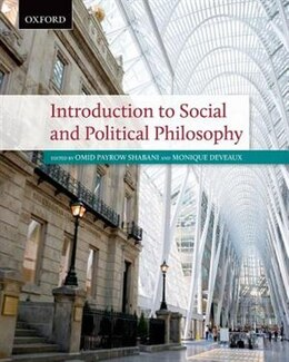 Book Introduction to Social and Political Philosophy: Texts and Cases by Omid Payrow Shabani