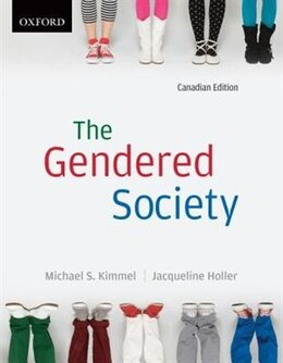 Book The Gendered Society: Canadian Edition by Michael S. Kimmel