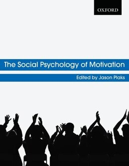 Book The Social Psychology of Motivation by Jason Plaks