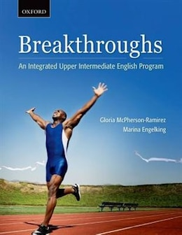 Book Breakthroughs: An Integrated Upper Intermediate English Program by Gloria McPherson-Ramirez