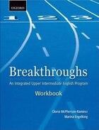 Breakthroughs: Workbook: An Integrated Upper Intermediate English Program