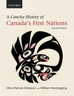 Book A Concise History of Canadas First Nations by Olive Patricia Dickason