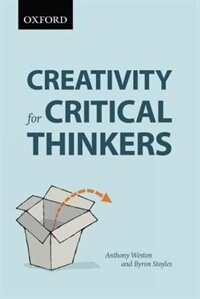 Book Creativity for Critical Thinkers: First Canadian Edition by Anthony Weston