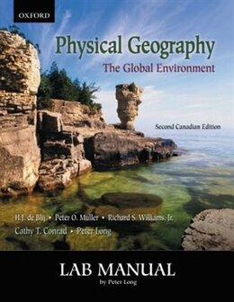 Book Physical Geography: The Global Environment, Canadian Edition: Lab Manual by Peter Long