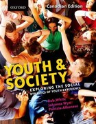 Youth and Society: Exploring the Social Dynamics of Youth Experience, Canadian Edition