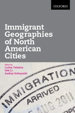 Book Immigrant Geographies of North American Cities by Carlos Teixeira