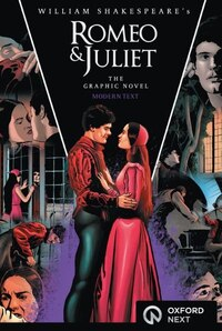 Romeo and Juliet: The Graphic Novel: Modern Text