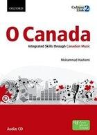 O Canada Audio CD: Integrated Skills through Canadian Music