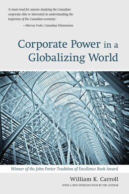 Book Corporate Power in a Globalizing World by William Carroll