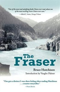 Book The Fraser: Reissue by Bruce Hutchison