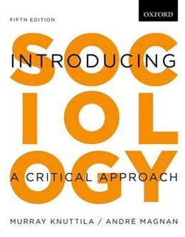 Book Introducing Sociology: A Critical Approach by Murray Knuttila