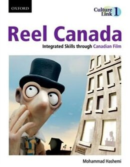 Book Reel Canada: Integrated Skills through Canadian Film by Mohammad Hashemi