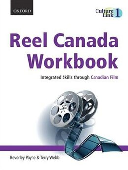 Book Reel Canada Workbook: Integrated Skills through Canadian Film by Beverley Payne
