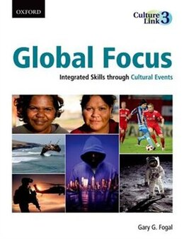 Book Global Focus: Integrated Skills through Cultural Events by Gary G. Fogal