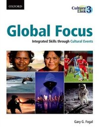 Global Focus: Integrated Skills through Cultural Events