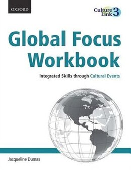 Book Global Focus Workbook: Integrated Skills through Cultural Events by Jacqueline Dumas