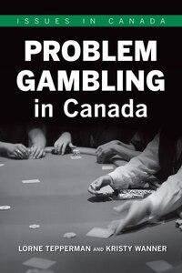 Problem Gambling in Canada