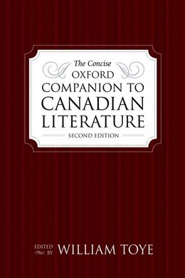 Book The Concise Oxford Companion to Canadian Literature by William Toye