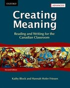 Creating Meaning Advanced: Reading and Writing for the Canadian Classroom