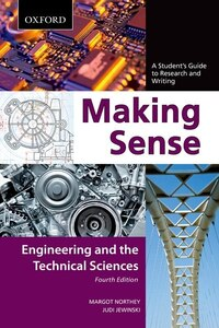 Making Sense in Engineering and the Technical Sciences: A Students Guide to Research and Writing
