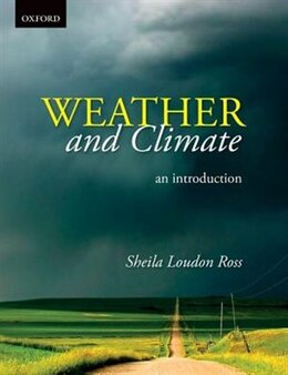 Book Weather and Climate: An Introduction by Sheila Loudon Ross