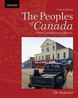 Book The Peoples of Canada: A Post-Confederation History by J.M. Bumsted