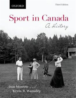 Book Sport in Canada: A History by Don Morrow