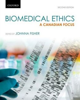 Book Biomedical Ethics: A Canadian Focus by Johnna Fisher