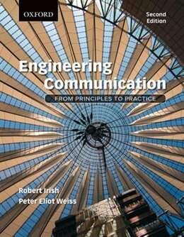 Book Engineering Communication: From Principles to Practice by Robert Irish