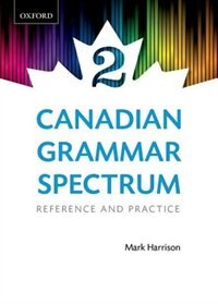 Book Canadian Grammar Spectrum 2: Reference and Practice by Mark Harrison