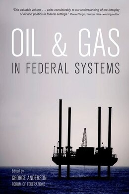 Book Oil and Gas in Federal Systems by George Anderson