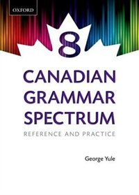 Book Canadian Grammar Spectrum 8: Reference and Practice by George Yule