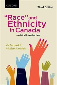 Book Race and Ethnicity in Canada: A Critical Introduction by Vic Satzewich