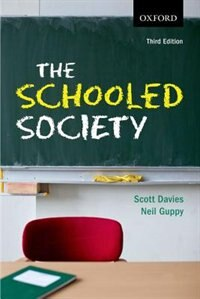 Book The Schooled Society: An Introduction to the Sociology of Education by Scott Davies