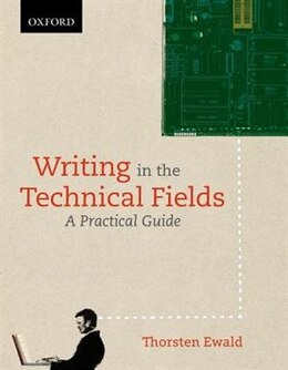 Book Writing in the Technical Fields: A Practical Guide by Thorsten Ewald