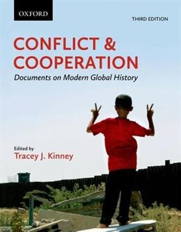 Book Conflict and Cooperation: Documents on Modern Global History by Tracey J. Kinney