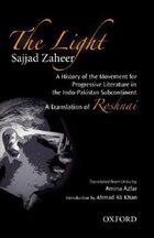 The Light: A History of the Movement for Progressive Literature in the Indo-Pakistan Subcontinent
