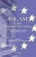 Book Islam in the European Union: Transnationalism, Youth and the War on Terror by Kasturi Sen