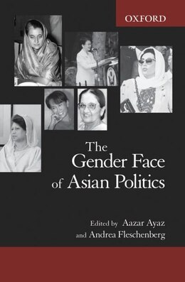 Book The Gender Face of Asian Politics by Aazar Ayaz