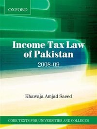 Book Income Tax Law of Pakistan 2008-09 by Khawaja Amjad Saeed