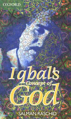 Book Iqbals Concept of God by M. S. Raschid