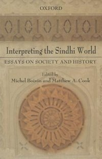 Book Interpreting the Sindhi World: Essays on Society and History by Michel Boivin