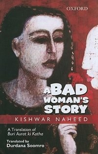 Book A Bad Womans Story by Kishwar Naheed