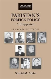 Book Pakistans Foreign Policy: Reappraisal by Shahid M. Amin